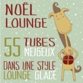 Noël Lounge (55 tubes neigeux dans une style lounge glacé)