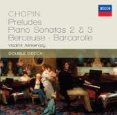 Chopin: Preludes, Piano Sonatas 2 & 3, Berceuse, Barcarolle