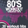 80's Workout Greatest Hits (30 Workout Hits), Various Artists