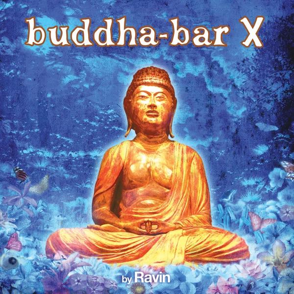 Buddha Bar X Album Cov...X Album Songs
