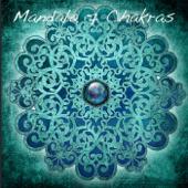 Mandala 7 Chakras: Zen Music for Chakra Balancing & Relaxation, Buddhist Meditation Music & Peace of Mind