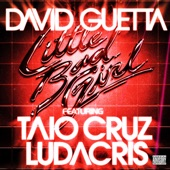 Little Bad Girl (feat. Taio Cruz & Ludacris) - Single