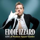 Live At Madison Square Garden - Eddie Izzard