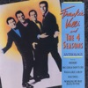 FRANKIE VALLI AND THE 4 SEASONS