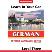 Learn in Your Car: German - Level 3