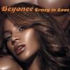 Crazy In Love - Single, Beyoncé