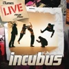 iTunes Live from SoHo, Incubus