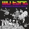 Wu-Tang Meets The Indie Culture, Vol. 1, Wu-Tang