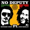 No Deputy (feat. Bob Marley), Richard Grey