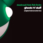 Ghosts 'n' Stuff (Instrumental Mix) [feat. Rob Swire] - Single