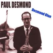 Paul Desmond (Desmond Blue)