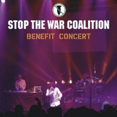 Stop the War Coalition (Benefit Concert) [Live]