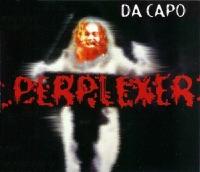 PERPLEXER - Da Capo (Classic Rave Mix)