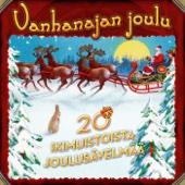 Vanhanajan Joulu - 20 IKIMUISTOISTA JOULUSÄVELMÄÄ