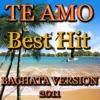 Te Amo (Bachata Version) - Single, Sagrario