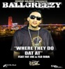 Where They Do Dat At (feat. Fat Joe & Flo Rida) - EP, Ballgreezy