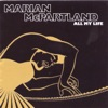 All My Life (LP Version)  - Marian McPartland