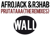 Prutataaa (The Remixes) - Single