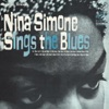 Sings the Blues, Nina Simone
