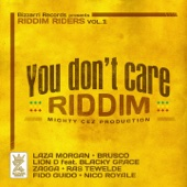 You Don't Care Riddim (Riddim Riders, Vol. 1)