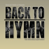 Back to Hymn: The Worship Experience - Denczil Rolle