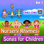 ChuChu TV - ChuChuTV Nursery Rhymes & Songs for Children, Vol. 1 artwork
