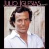 A vous les femmes, Julio Iglesias