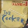 Joe Cocker - Greatest Hits Live, Joe Cocker