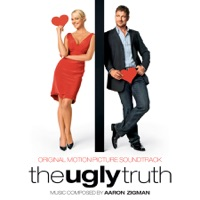 The Ugly Truth - Official Soundtrack