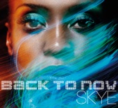 Back To Now - Skye
