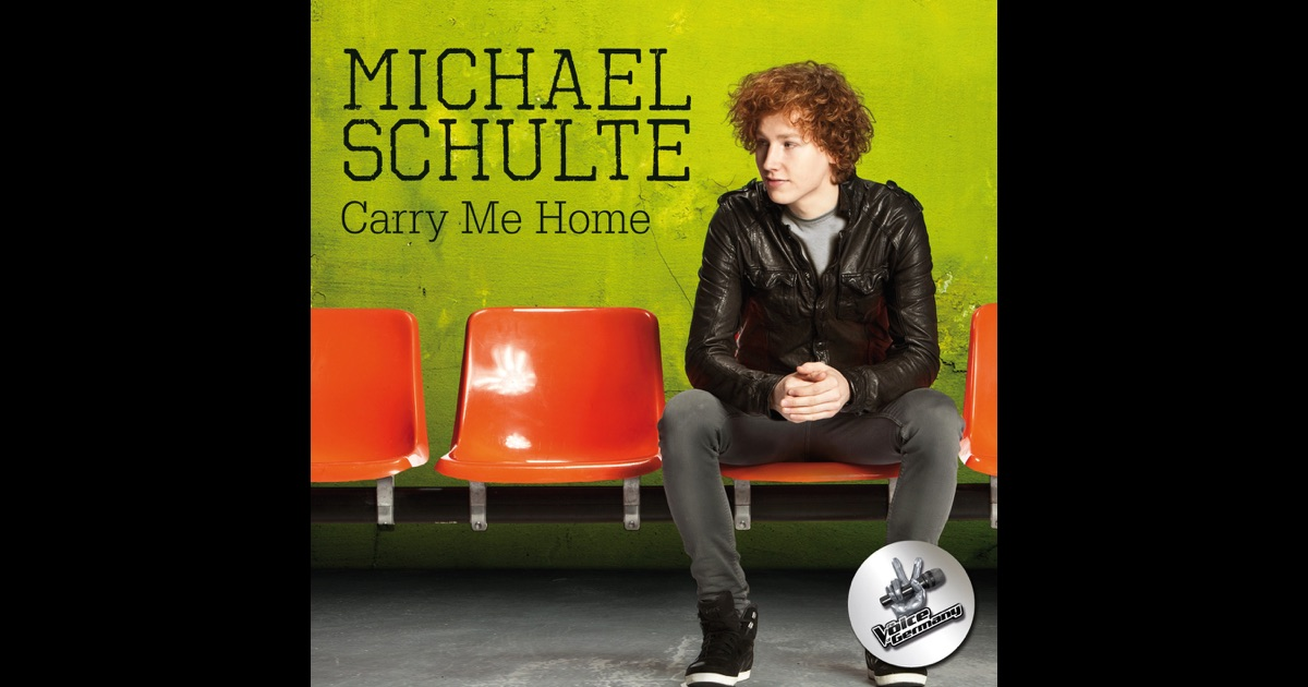 carry me home single von michael schulte auf apple music. Black Bedroom Furniture Sets. Home Design Ideas