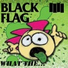 Buy What The... by Black Flag on iTunes (搖滾)