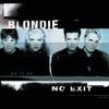 No Exit, Blondie