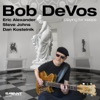 Ask Me Now (Album Version)  - Bob Devos