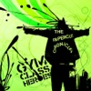 The Papercut Chronicles, Gym Class Heroes