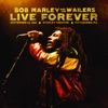 Live Forever: The Stanley Theatre, Pittsburgh, PA, September 23, 1980, Bob Marley & The Wailers