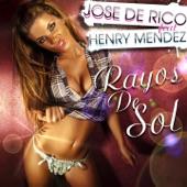 Rayos de Sol (feat. Henry Mendez) - Single