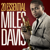 20 Essential Miles Davis (Remastered)