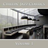 Chillin' Jazz Classics (Vol. 1)