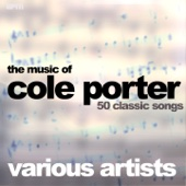 The Music of Cole Porter - 50 Classic Songs