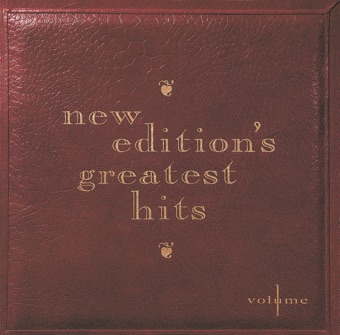 New Edition's Greatest Hits, Vol. 1 – New Edition