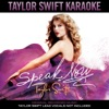Taylor Swift Karaoke Speak Now