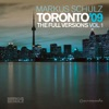 Toronto '09: The Full Versions, Vol. 1