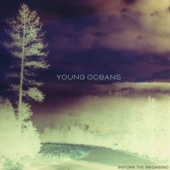 Before the Beginning (Instrumentals) - Young Oceans