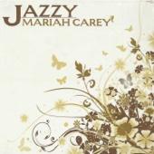 Jazzy Mariah Carey