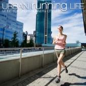 Urban Running Life (都市型ランナーのためのBGM)