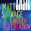 A Bigger Celebration - Single