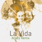 La Vida (Atjazz Remix) - Mi Casa