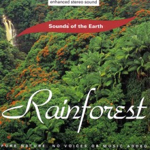 Sounds of the Earth: Rainforest, Sounds of the Earth