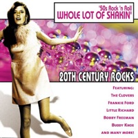 Picture of 20th Century Rocks: 50's Rock 'n Roll - Whole Lot of Shakin' (Rerecorded Version) by The Four Preps